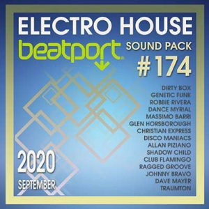 VA - Beatport Electro House: Sound Pack #174