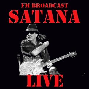 Santana - FM Broadcast Santana Live